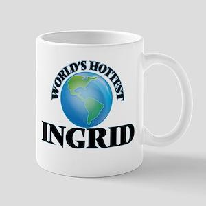 World's Hottest Ingrid Mugs