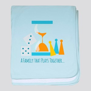 A Family That Plays Together baby blanket