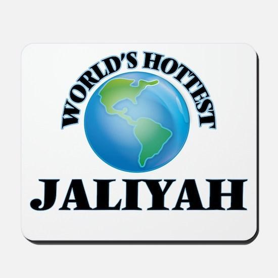 World's Hottest Jaliyah Mousepad