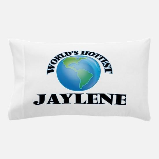 World's Hottest Jaylene Pillow Case