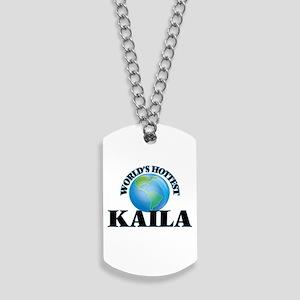 World's Hottest Kaila Dog Tags