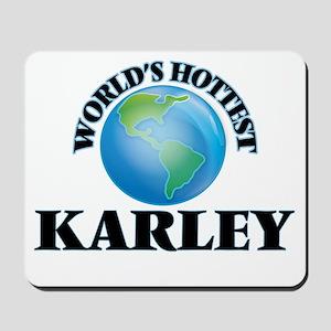 World's Hottest Karley Mousepad
