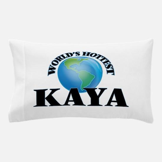 World's Hottest Kaya Pillow Case