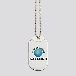 World's Hottest Kayleigh Dog Tags