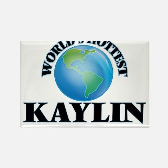 World's Hottest Kaylin Magnets