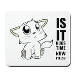 Hugs Time Mousepad