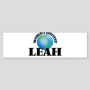 World's Hottest Leah Bumper Sticker