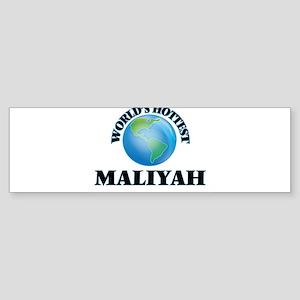 World's Hottest Maliyah Bumper Sticker