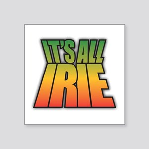 Its All IRIE Sticker