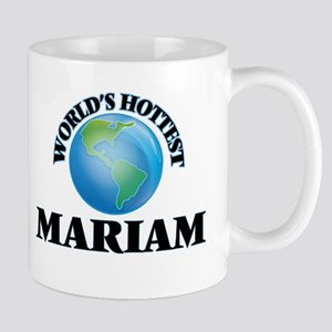 World's Hottest Mariam Mugs
