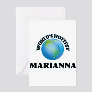 World's Hottest Marianna Greeting Cards