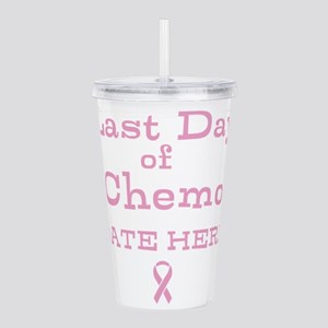 Last Day of Chemo Acrylic Double-wall Tumbler