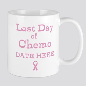 Last Day of Chemo Mugs