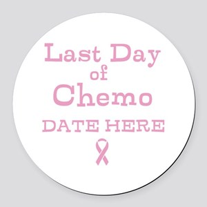 Last Day of Chemo Round Car Magnet