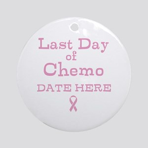 Last Day of Chemo Ornament (Round)