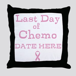 Last Day of Chemo Throw Pillow