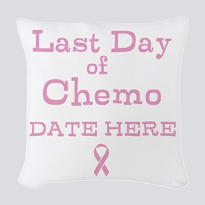 Last Day of Chemo Woven Throw Pillow