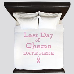 Last Day of Chemo King Duvet