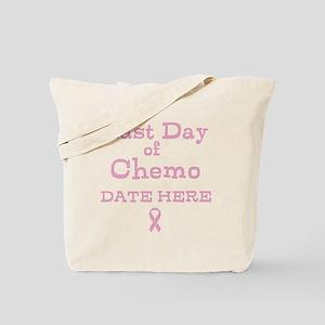 Last Day of Chemo Tote Bag