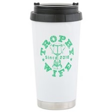 Trophy Wife Since 16 oz Stainless Steel Travel Mug