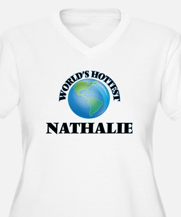 World's Hottest Nathalie Plus Size T-Shirt