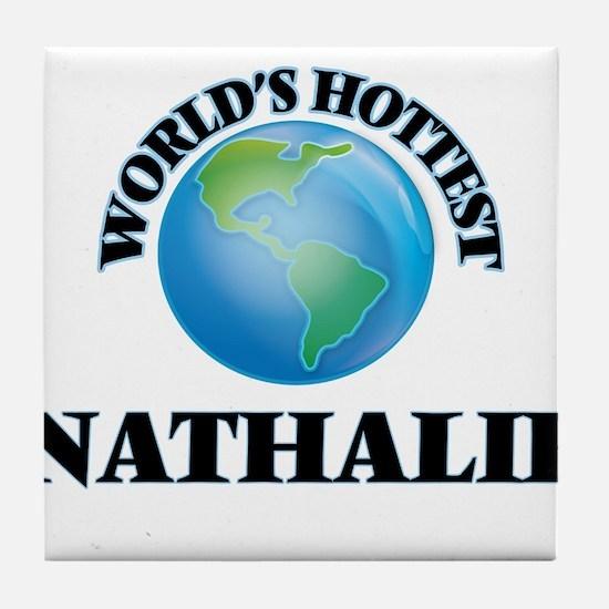 World's Hottest Nathalie Tile Coaster