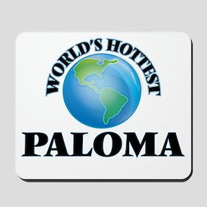 World's Hottest Paloma Mousepad