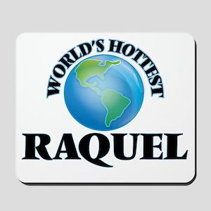 World's Hottest Raquel Mousepad