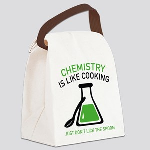 Chemistry Is Like Cooking Canvas Lunch Bag