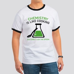 Chemistry Is Like Cooking Ringer T