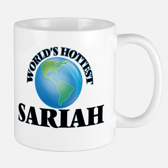 World's Hottest Sariah Mugs