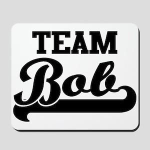 Team Bob Mousepad