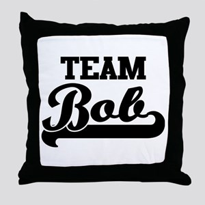 Team Bob Throw Pillow