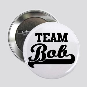 "Team Bob 2.25"" Button"