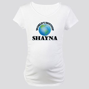World's Hottest Shayna Maternity T-Shirt