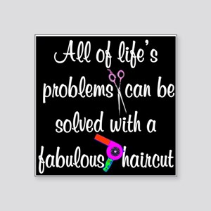 "HAIR CUT QUOTE Square Sticker 3"" x 3"""