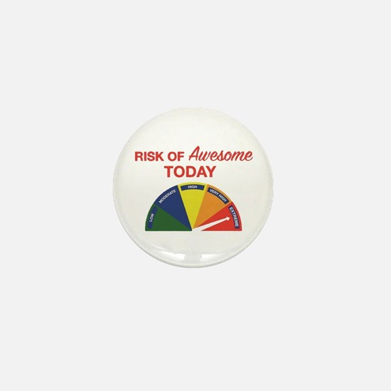 Risk of awesome today Mini Button