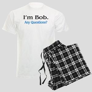 I'm Bob. Any Questions? Men's Light Pajamas