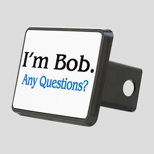 I'm Bob. Any Questions? Rectangular Hitch Cover