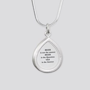 Beer Is Not The Answer Silver Teardrop Necklace