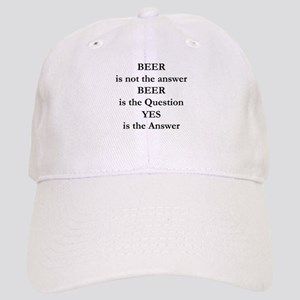 Beer Is Not The Answer Cap