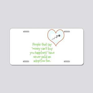 adoption happiness Aluminum License Plate