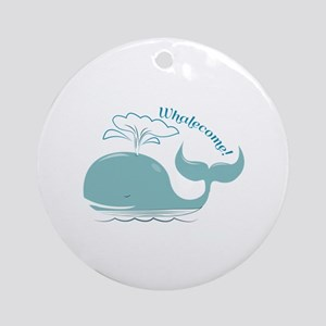 Whalecome! Ornament (Round)