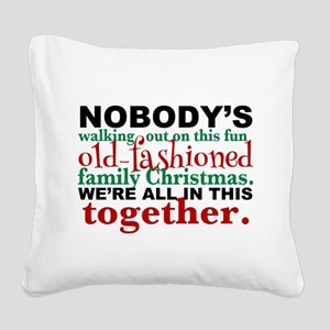 Family Christmas Humor Square Canvas Pillow
