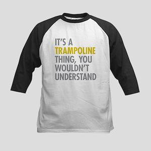 Its A Trampoline Thing Kids Baseball Jersey