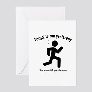 Forgot To Run Yesterday Greeting Card