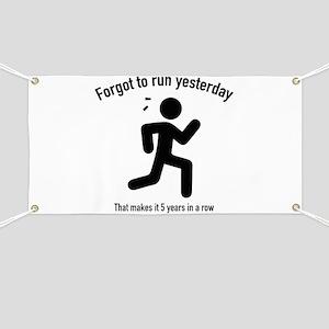 Forgot To Run Yesterday Banner