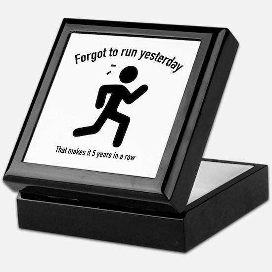 Forgot To Run Yesterday Keepsake Box