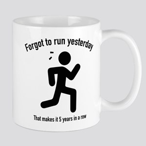 Forgot To Run Yesterday Mug