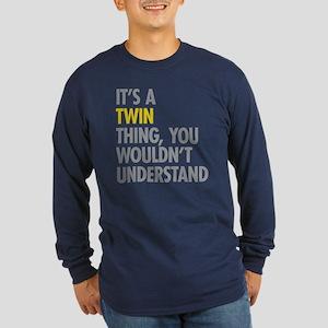 Its A Twin Thing Long Sleeve Dark T-Shirt